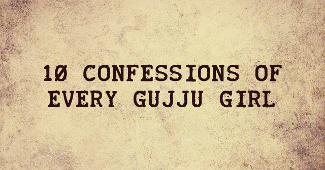 Confessions Of Every Gujju Girl