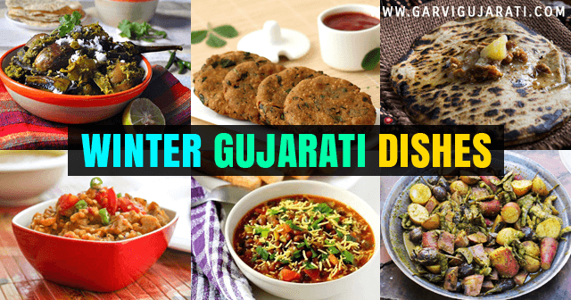 12 Gujarati Dishes You Should Not Miss This Winter