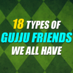 18 Types Of Gujju Friends We All Have