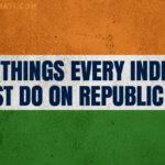 Things Every INDIAN Must Do On Republic Day