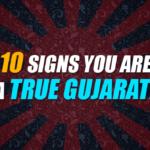 Signs You Are A True Gujarati