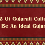 A-Z Of Gujarati Culture You Need To Follow To Be An Ideal Gujarati