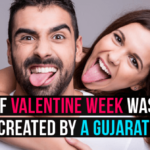 Things That Would Happen If Valentine Week Was Created By A Gujarati