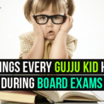10 Things Every Gujju Kid Hears During Board Exams