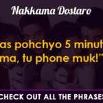 12 Gujju Phrases That Reminds Us Of Our Nakkama Friends Who We Love The Most