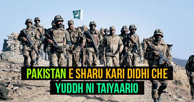 Pakistan E Sharu Kari Didhi Che Yuddh Ni Taiyaario