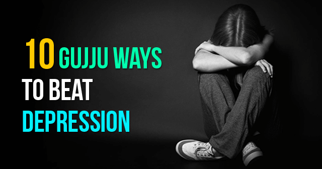 10 Gujju Ways To Beat Depression