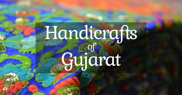 Rich Heritage of Handicrafts of Gujarat