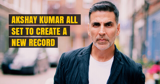 Akshay Kumar can Become First Bollywood Actor to Generate Rs. 1000 Crore Business | Can Break Salman Khan's Record