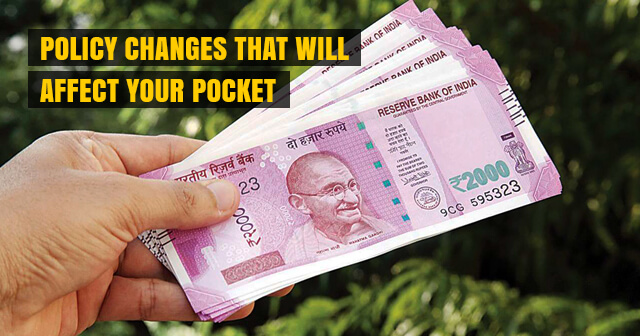 5 Policy Changes that will Affect your Pocket from 1st November 2019