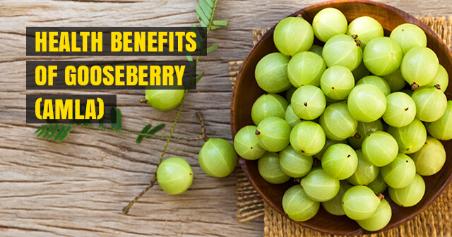 8 Health Benefits of Gooseberry (Amla) | Start having it from today itself