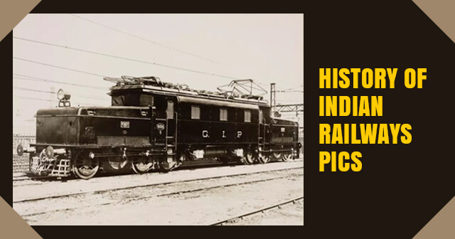 History of Indian Railways Pics
