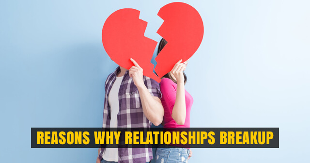 Reasons why Relationships Breakup