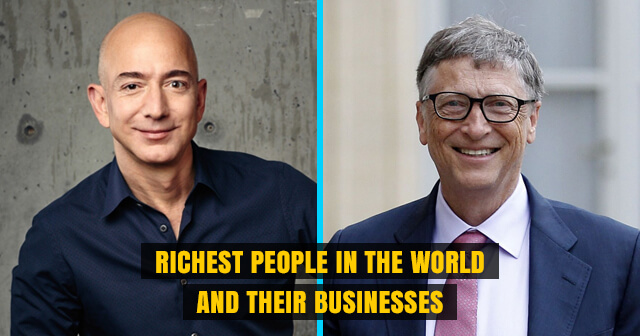 10 Richest People in the World and their Businesses | Must Read