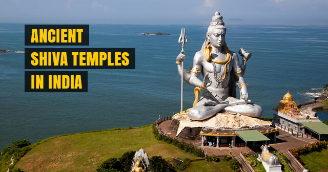 5 Ancient 'Shiva' Temples in India that have Mesmerizing Architecture | Have a Look
