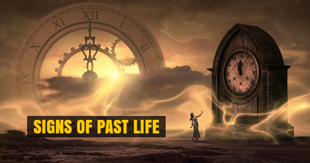 Signs of Past Life