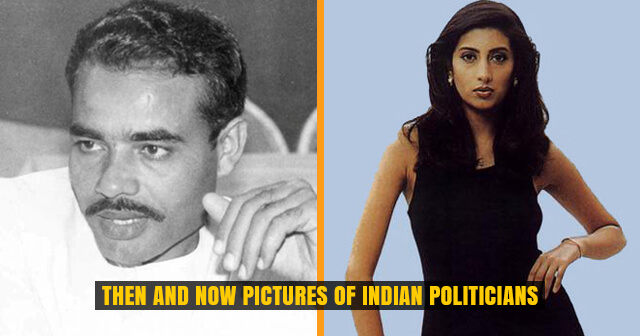 Then and Now Pictures of these 11 Indian Politicians will Surprise You | Have a Look