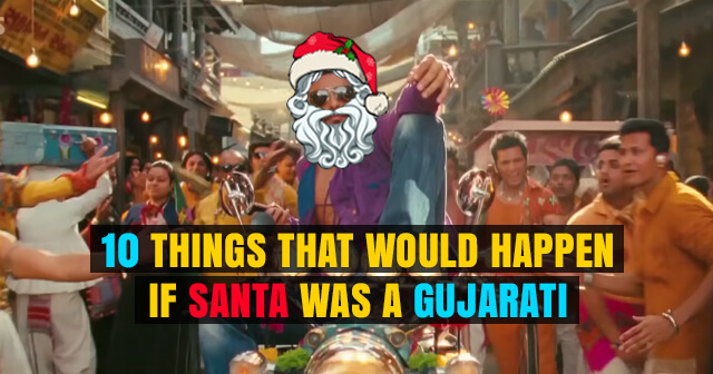 if Santa was a Gujarati