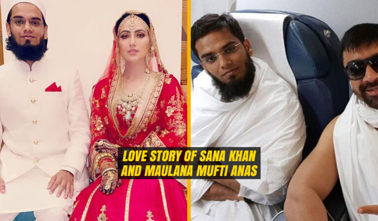 Filmy Love Story of Sana Khan and Maulana Mufti Anas, they got Married due to this Bollywood Actor