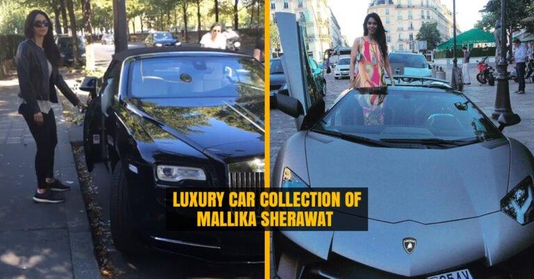 Luxury Car collection of Mallika Sherawat
