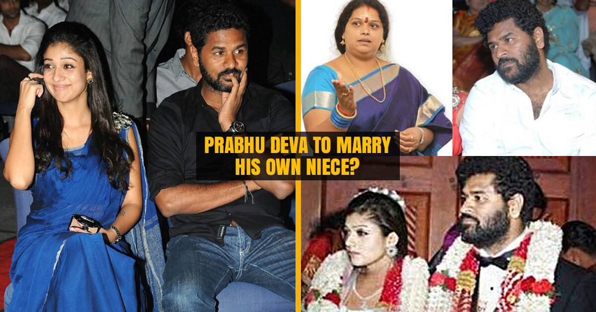 Prabhu Deva to Marry his own Niece