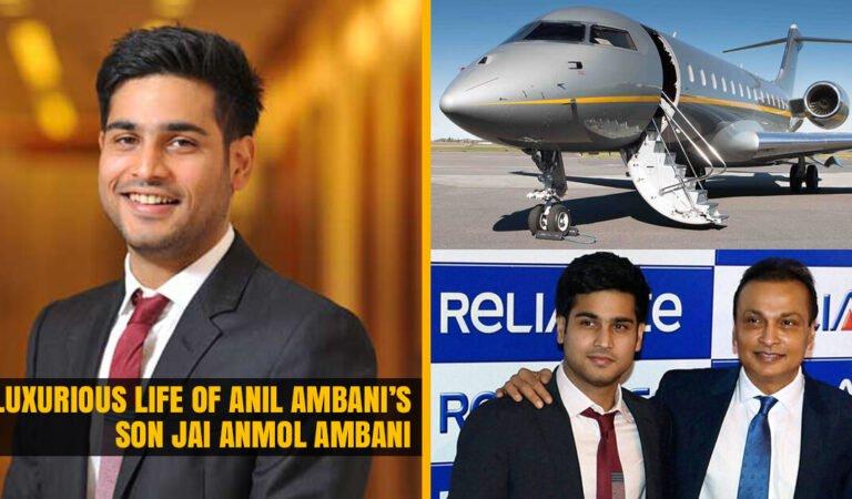 The Luxurious Life of Anil Ambani's son Jai Anmol Ambani who flies in Private Jet