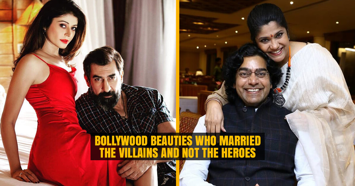 Bollywood Beauties who married the Villains